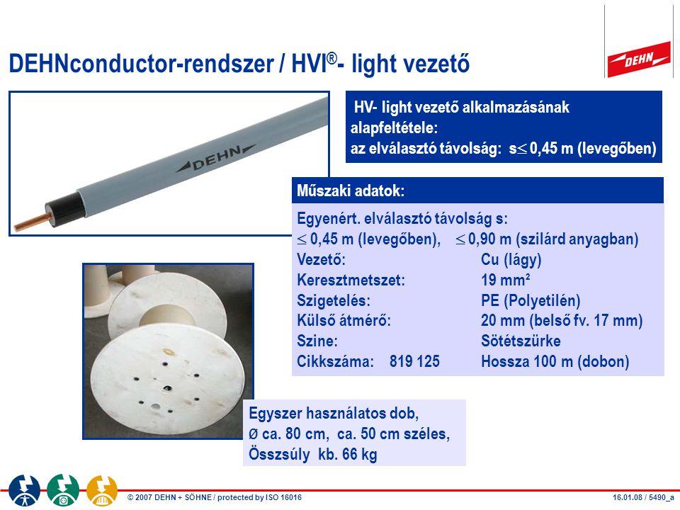 DEHNconductor-rendszer / HVI®- light vezető