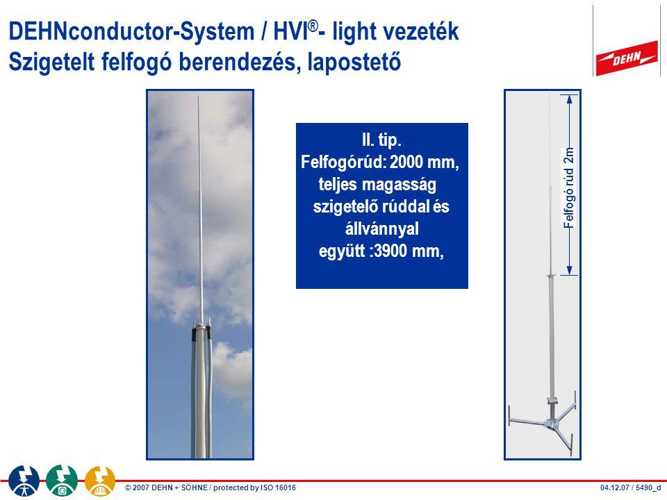 DEHNconductor-System / HVI®- light vezeték Szigetelt felfogó berendezés, lapostető