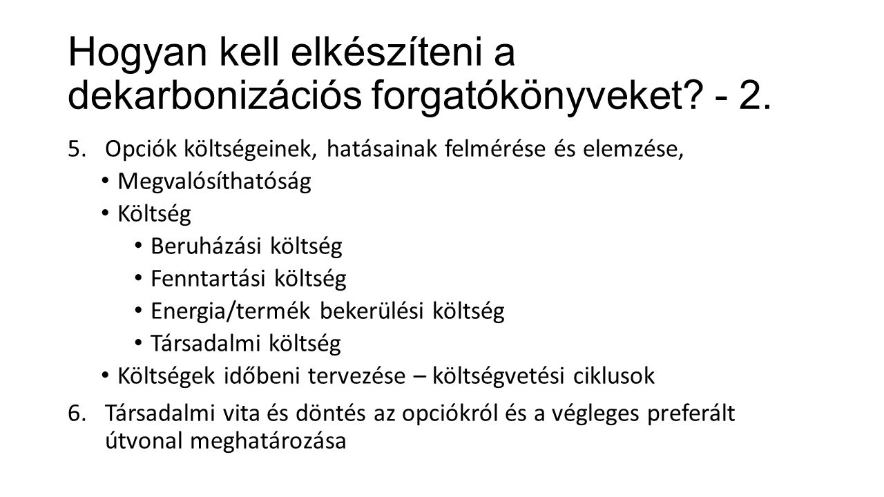 Hogyan kell elkészíteni a dekarbonizációs forgatókönyveket - 2.
