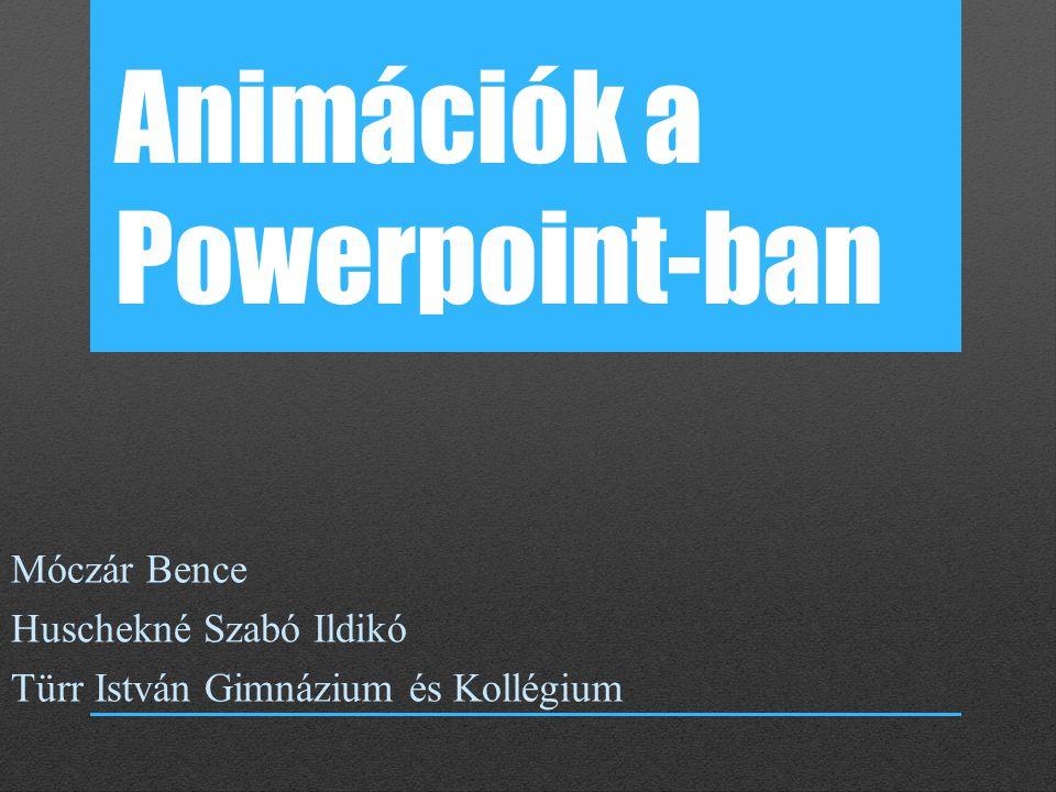 Animációk a Powerpoint-ban
