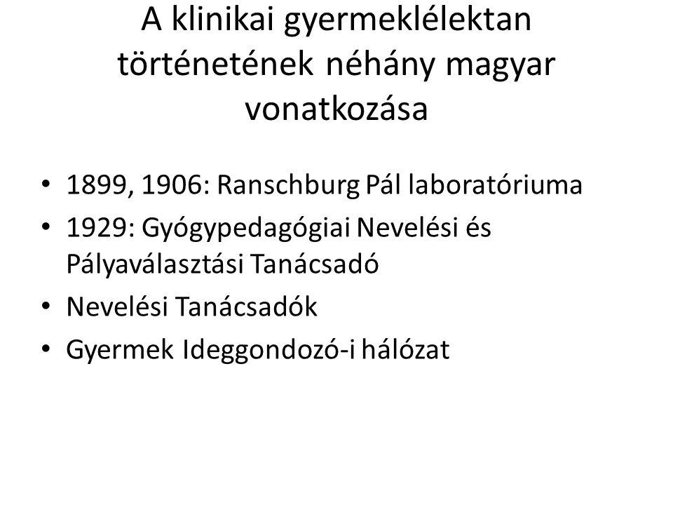 A klinikai gyermeklélektan történetének néhány magyar vonatkozása