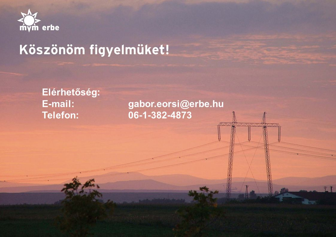 Elérhetőség: E-mail: gabor.eorsi@erbe.hu Telefon: 06-1-382-4873