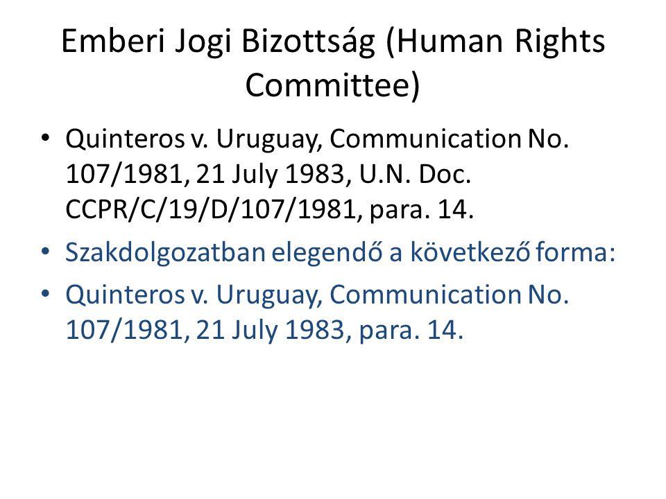Emberi Jogi Bizottság (Human Rights Committee)
