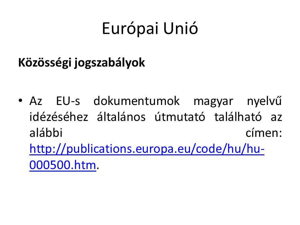 Európai Unió Közösségi jogszabályok