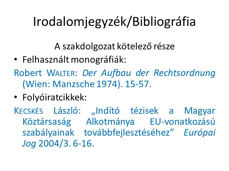 Irodalomjegyzék/Bibliográfia