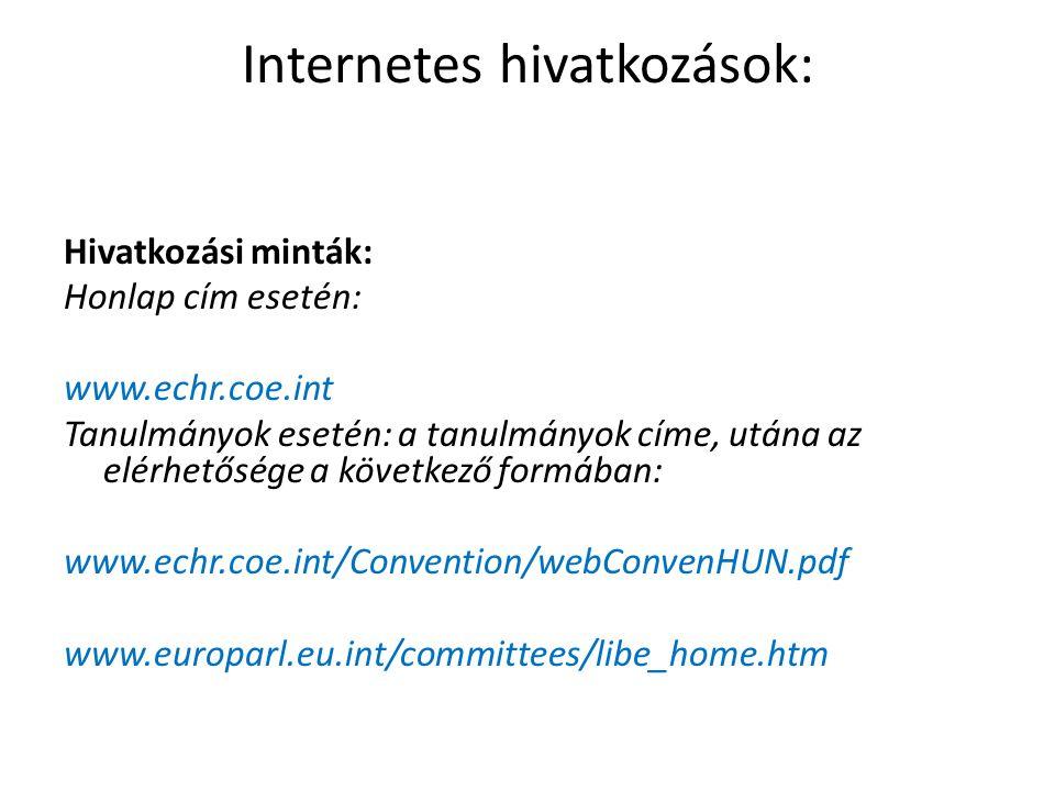 Internetes hivatkozások: