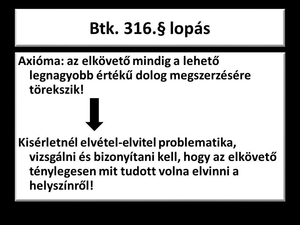 Btk. 316.§ lopás