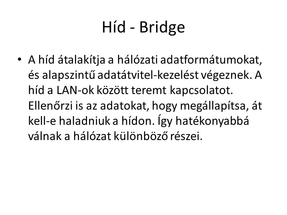 Híd - Bridge