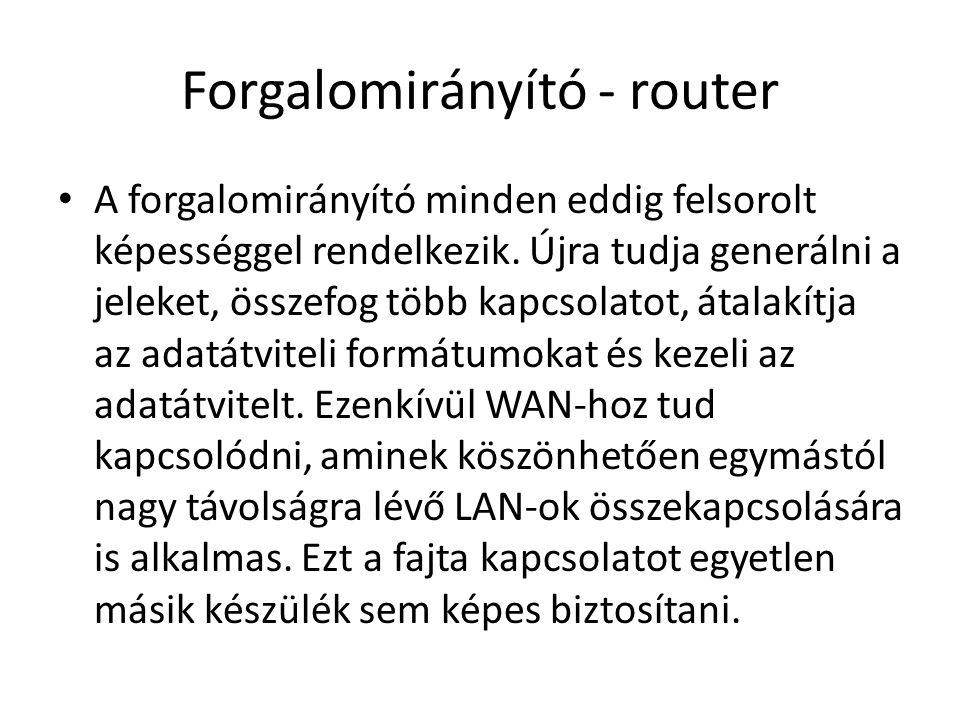 Forgalomirányító - router