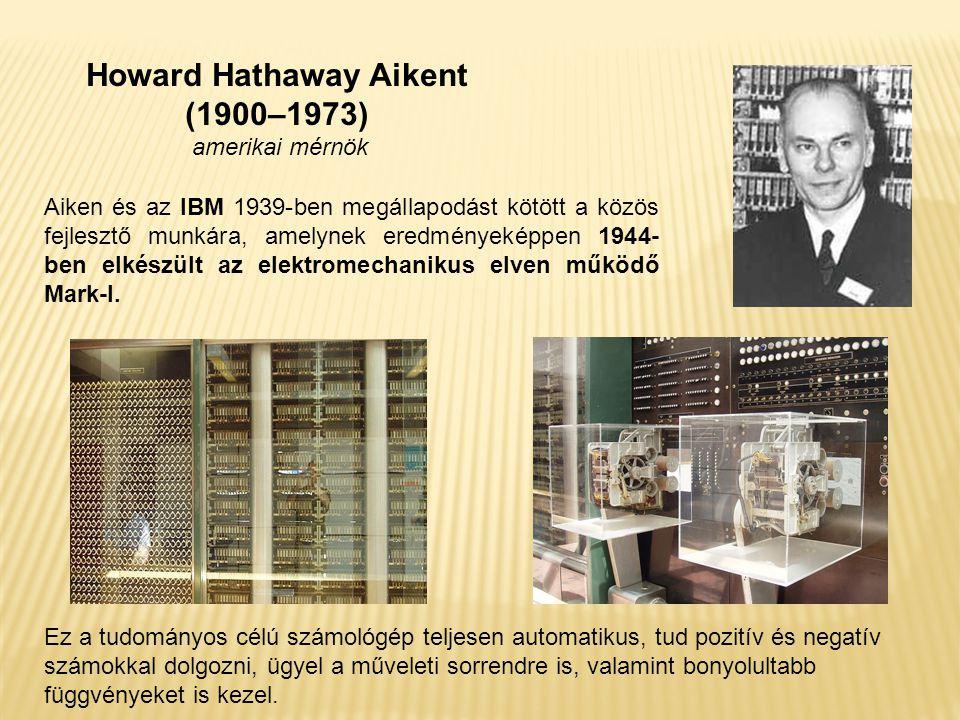 Howard Hathaway Aikent (1900–1973) amerikai mérnök