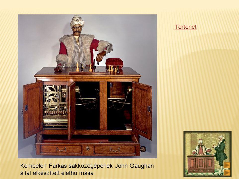 Történet Kempelen Farkas sakkozógépének John Gaughan által elkészített élethű mása