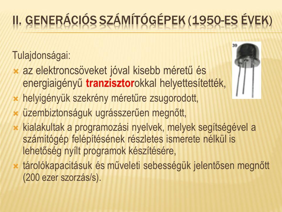 II. Generációs számítógépek (1950-es évek)