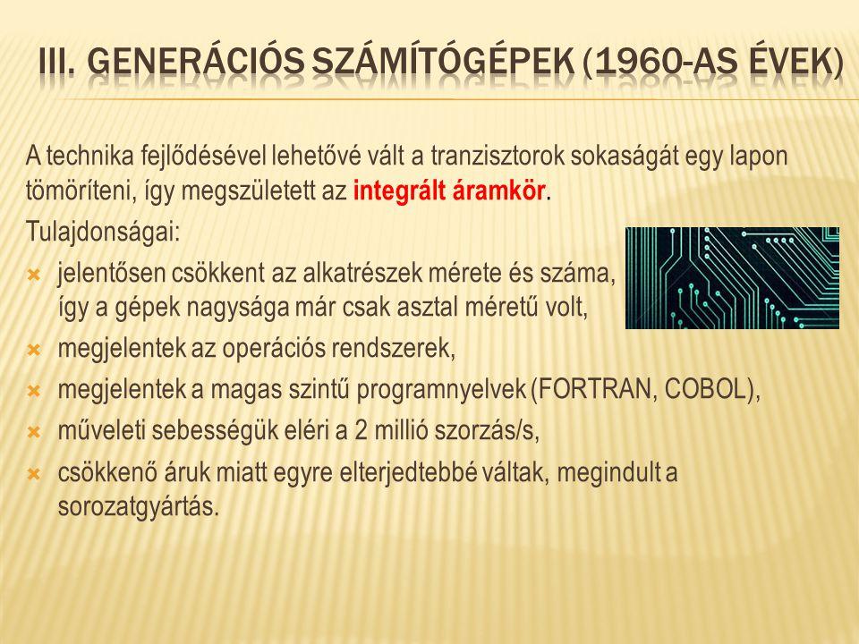 III. Generációs számítógépek (1960-as évek)