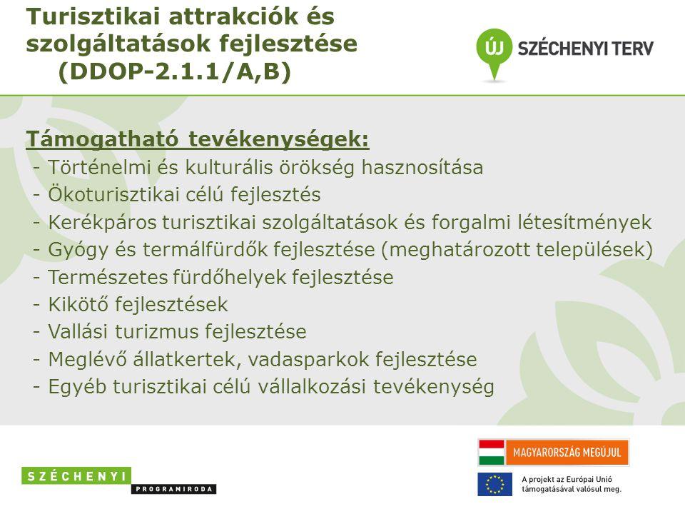 Turisztikai attrakciók és szolgáltatások fejlesztése (DDOP-2.1.1/A,B)