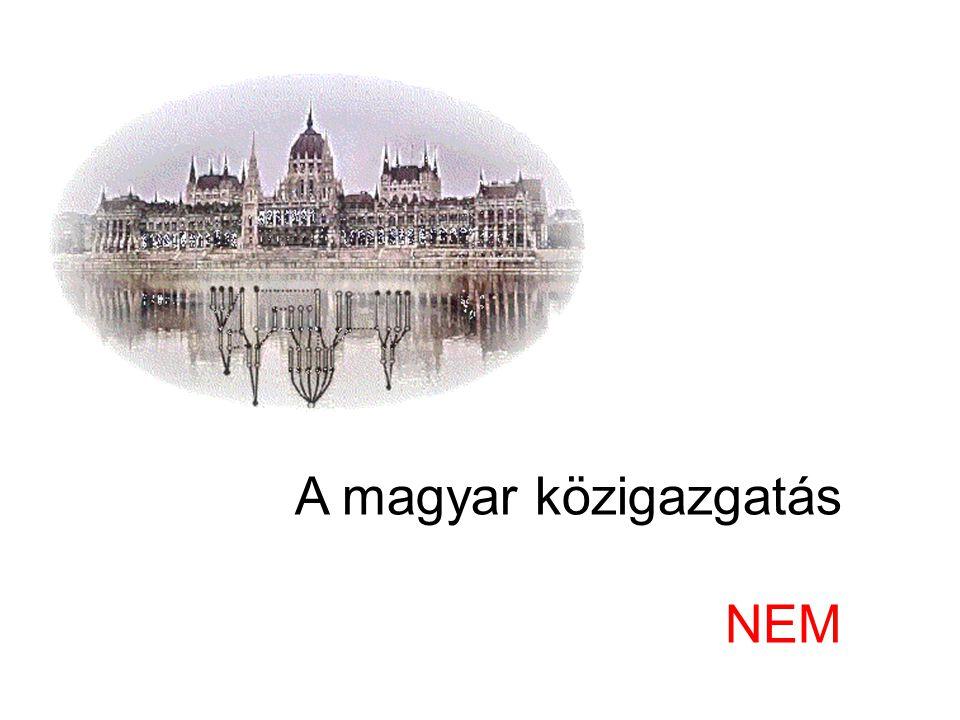 A magyar közigazgatás NEM