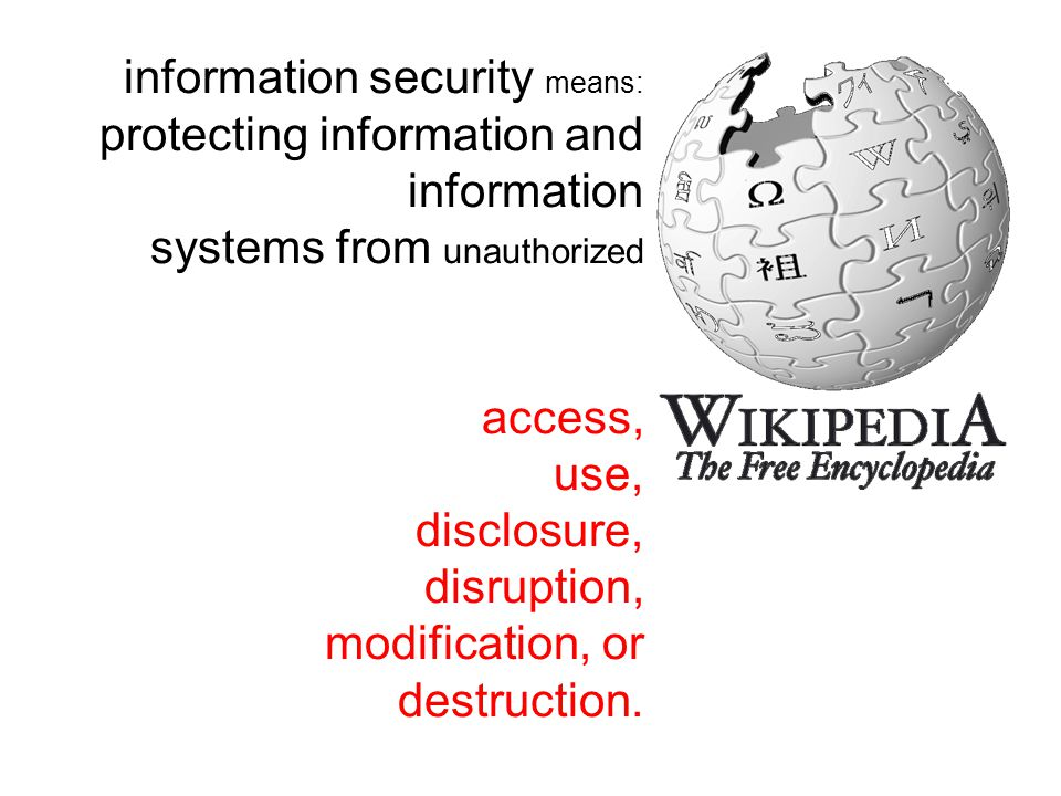 information security means:
