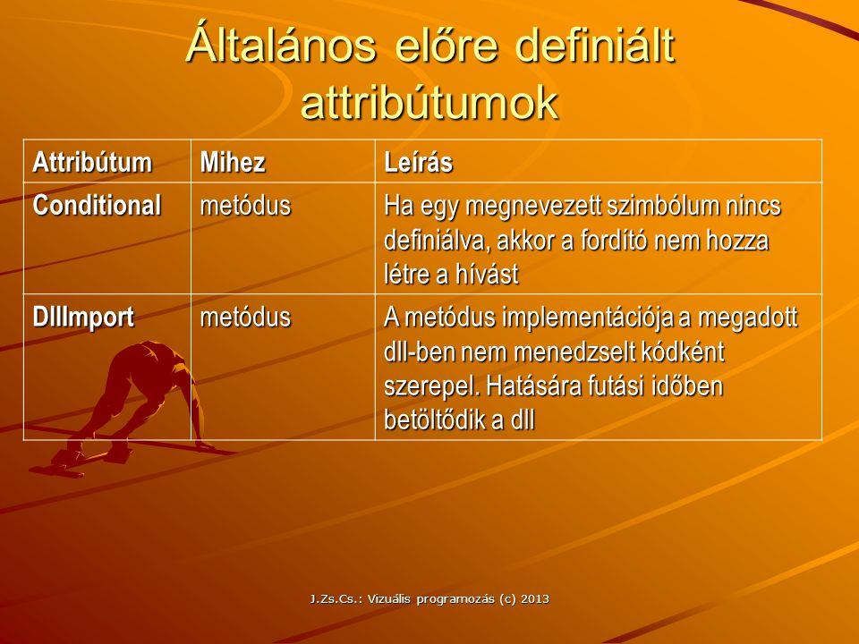 Általános előre definiált attribútumok