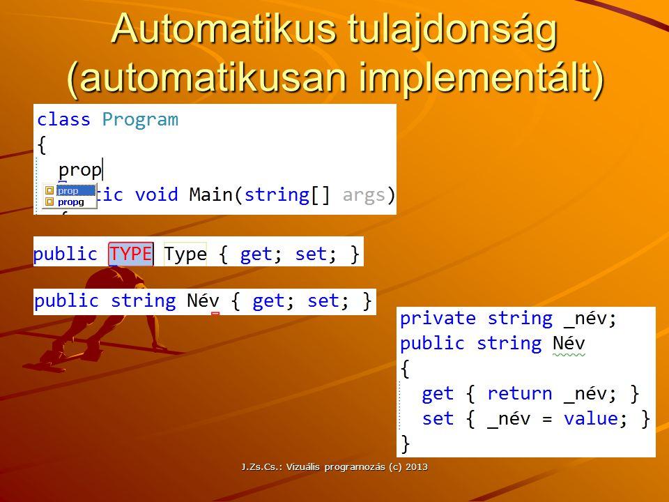 Automatikus tulajdonság (automatikusan implementált)