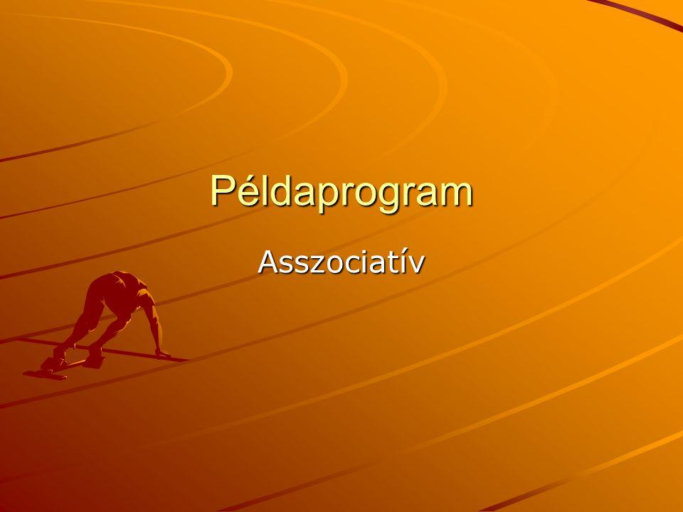 Példaprogram Asszociatív