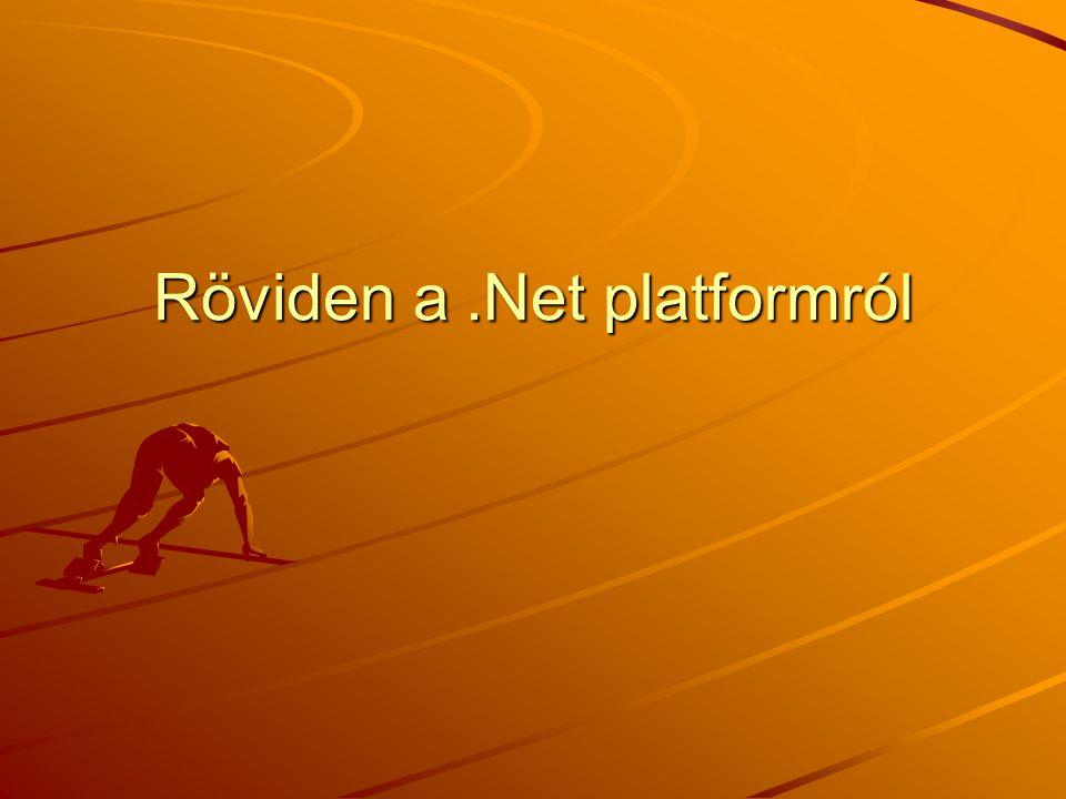 Röviden a .Net platformról