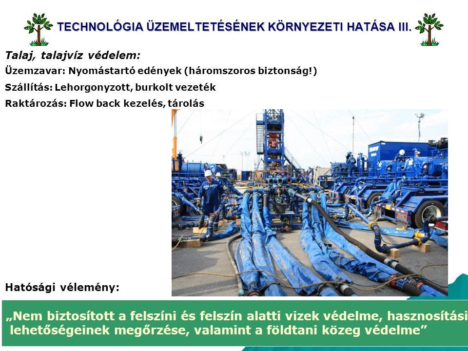 TECHNOLÓGIA ÜZEMELTETÉSÉNEK KÖRNYEZETI HATÁSA III.