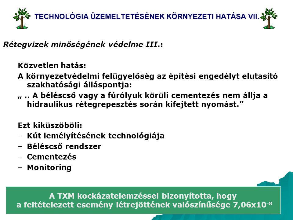 TECHNOLÓGIA ÜZEMELTETÉSÉNEK KÖRNYEZETI HATÁSA VII.