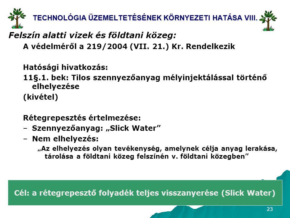 TECHNOLÓGIA ÜZEMELTETÉSÉNEK KÖRNYEZETI HATÁSA VIII.