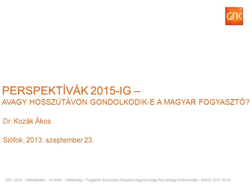 Dr. Kozák Ákos Siófok, 2013. szeptember 23.