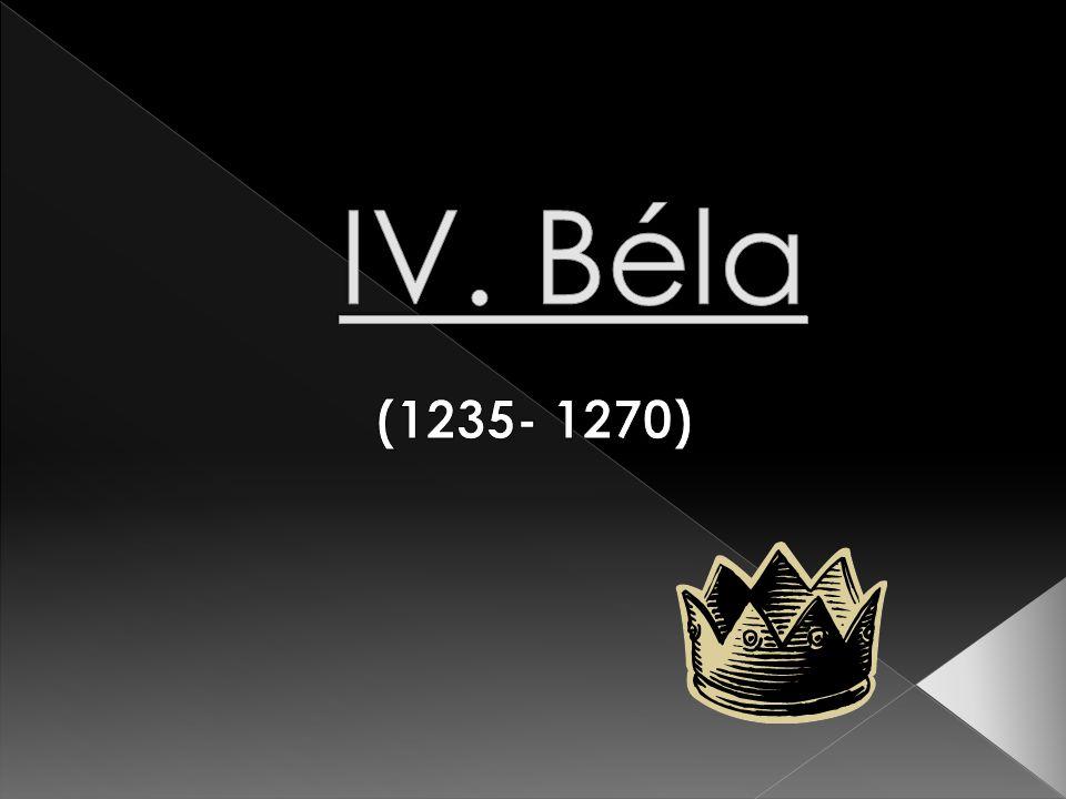 IV. Béla (1235- 1270)