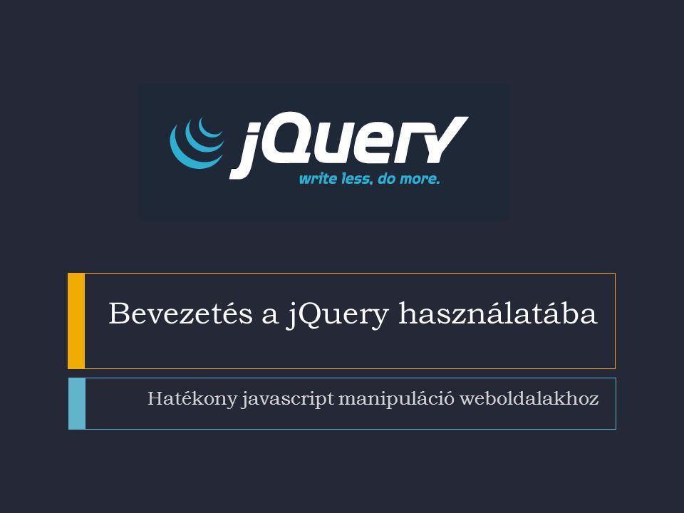 Bevezetés a jQuery használatába