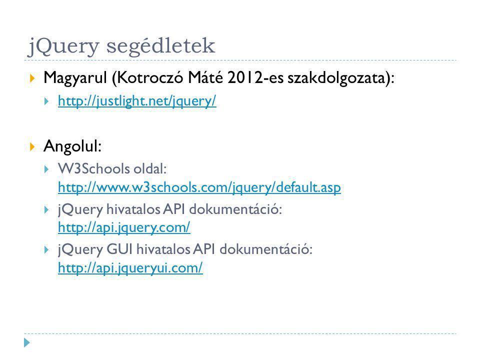 jQuery segédletek Magyarul (Kotroczó Máté 2012-es szakdolgozata):