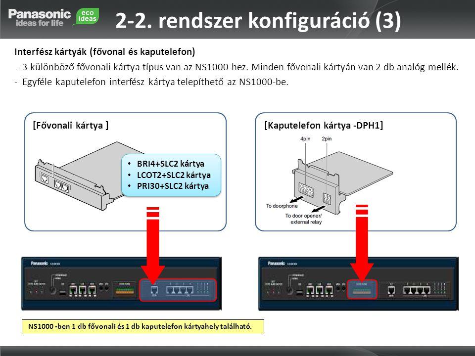 2-2. rendszer konfiguráció (3)