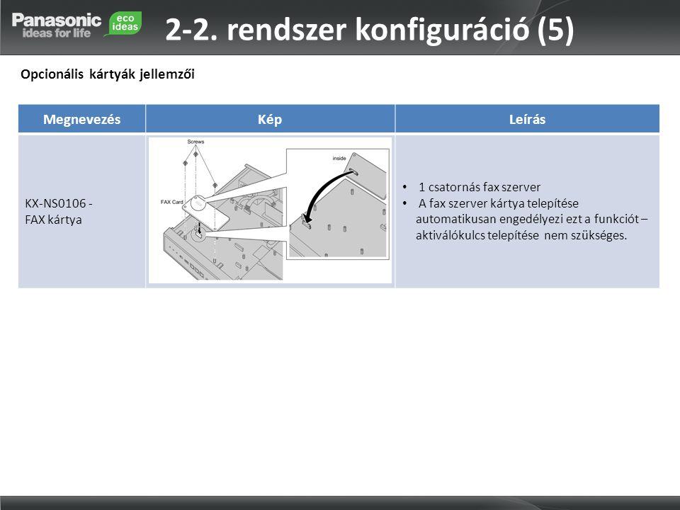 2-2. rendszer konfiguráció (5)