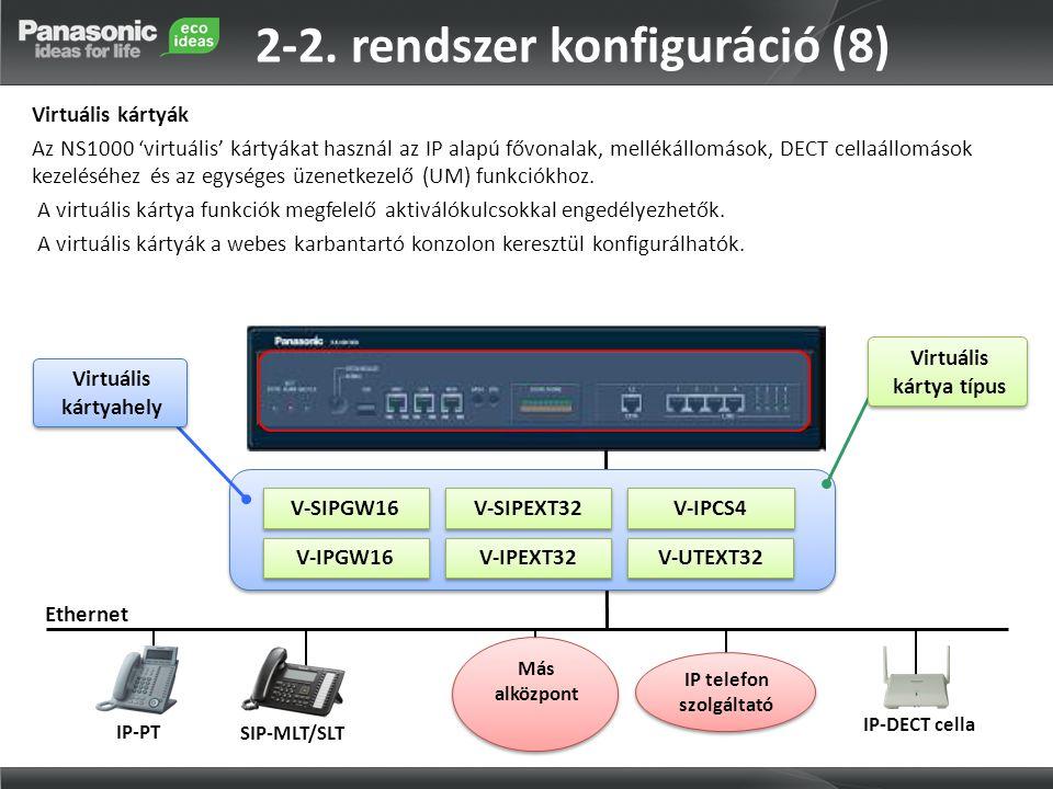 2-2. rendszer konfiguráció (8)