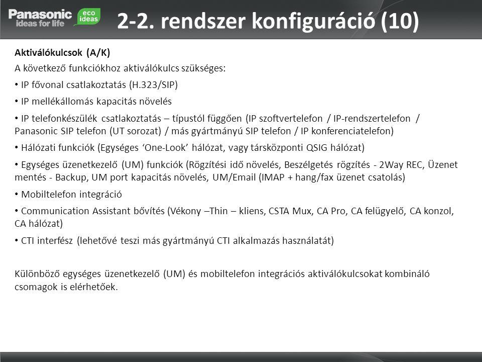 2-2. rendszer konfiguráció (10)