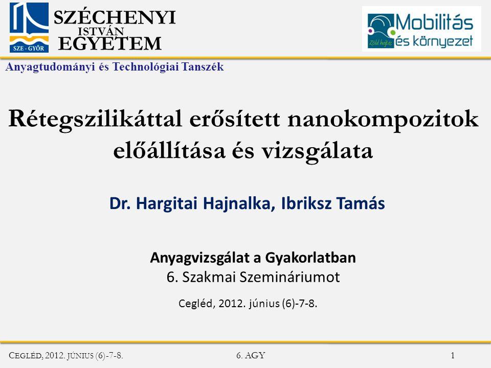 Rétegszilikáttal erősített nanokompozitok előállítása és vizsgálata