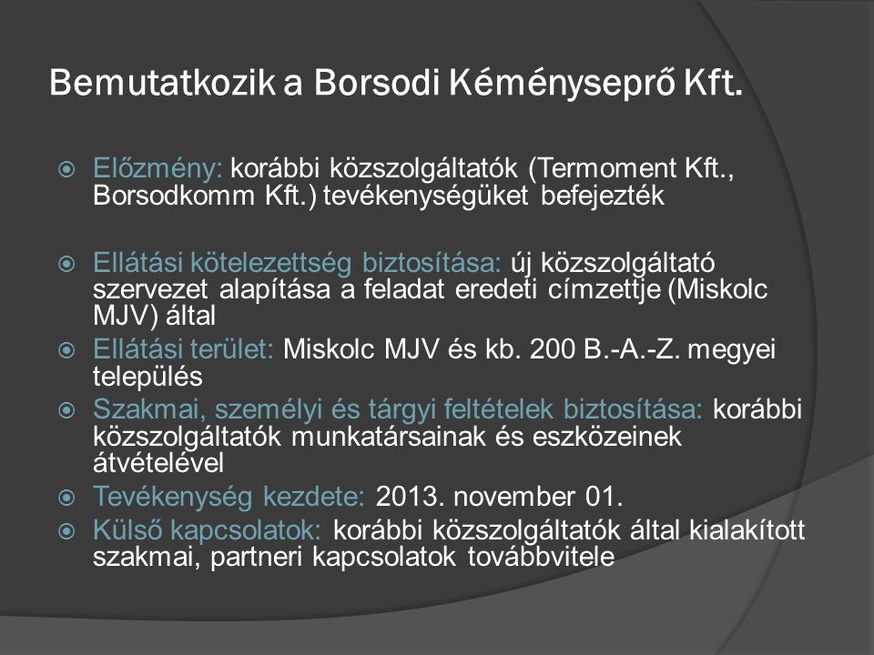 Bemutatkozik a Borsodi Kéményseprő Kft.