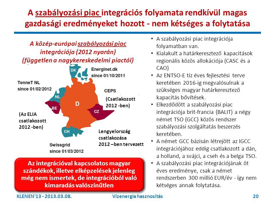 A szabályozási piac integrációs folyamata rendkívül magas gazdasági eredményeket hozott - nem kétséges a folytatása