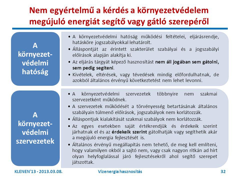 A környezet-védelmi hatóság A környezet-védelmi szervezetek