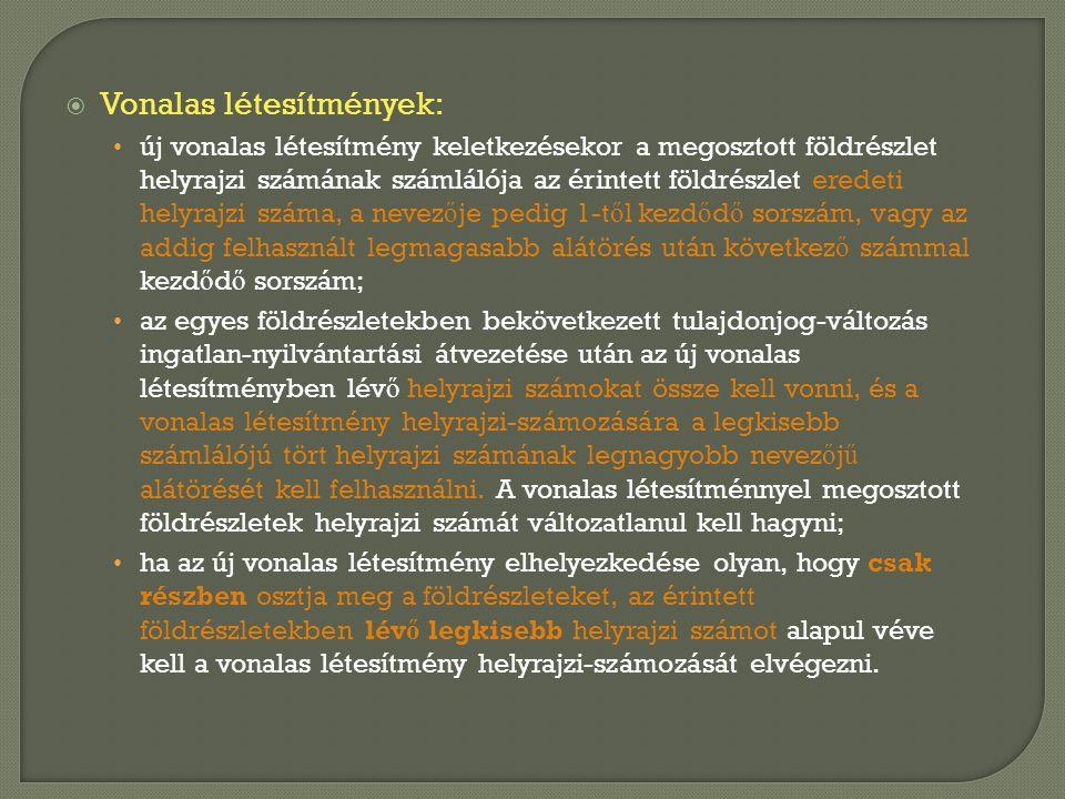 Vonalas létesítmények: