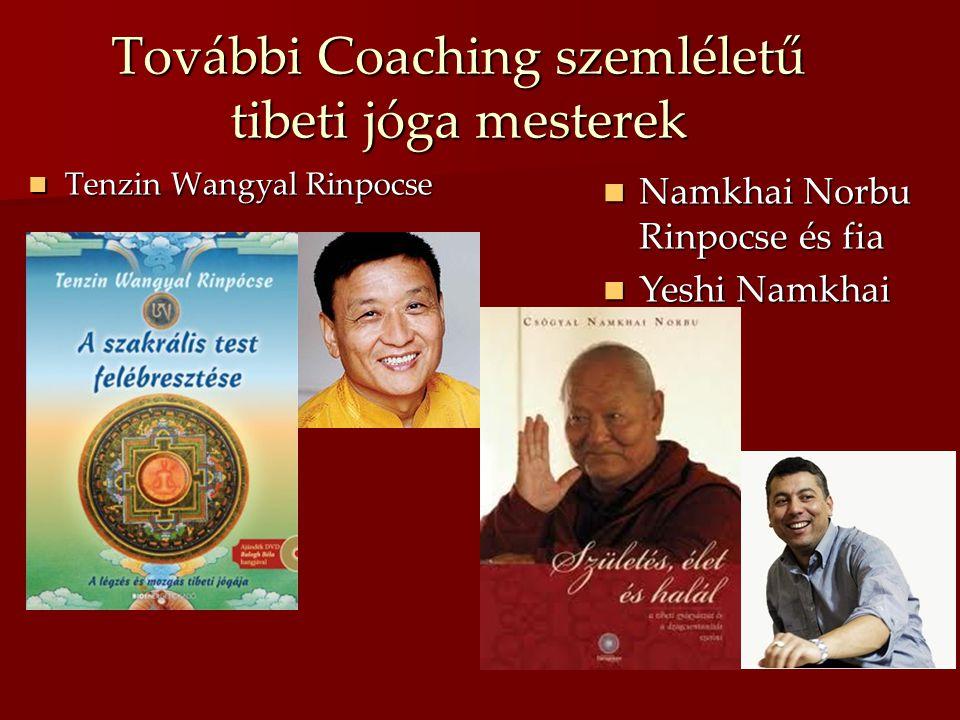 További Coaching szemléletű tibeti jóga mesterek