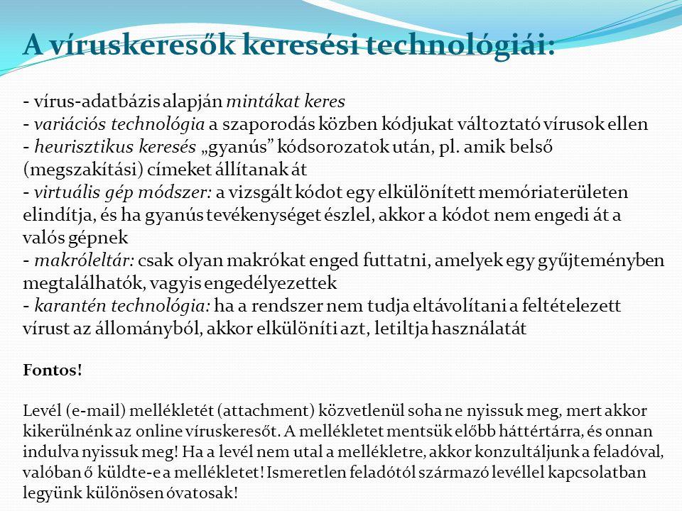 A víruskeresők keresési technológiái: