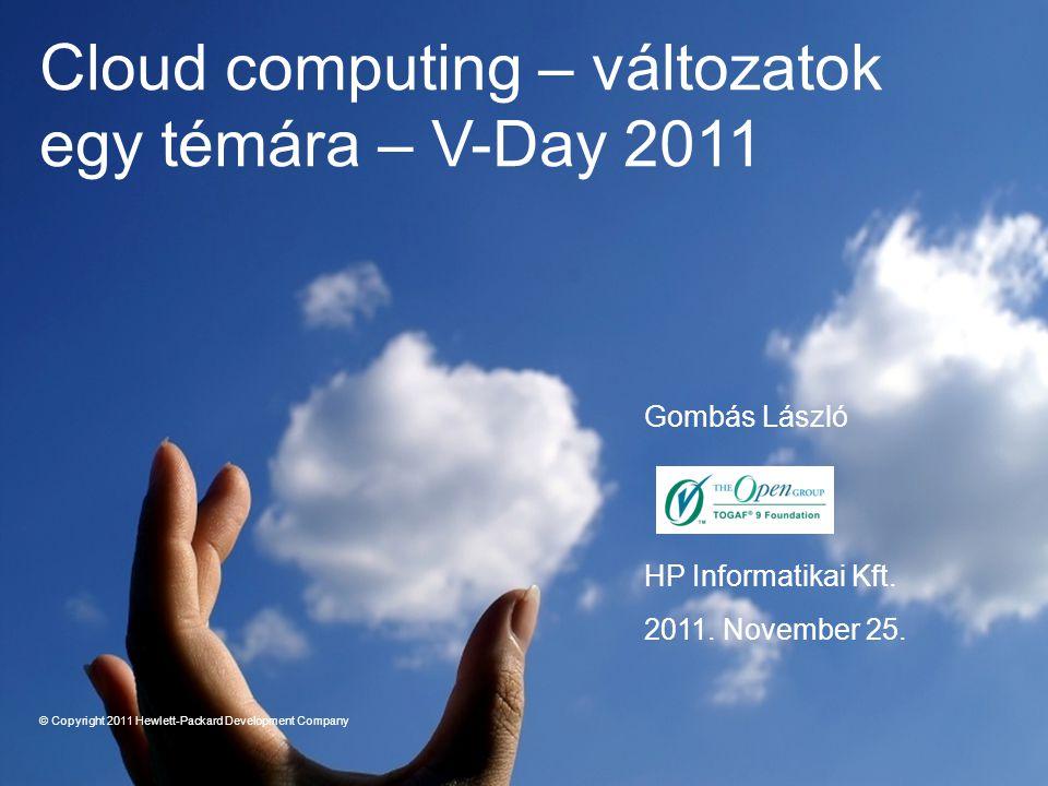 Cloud computing – változatok egy témára – V-Day 2011
