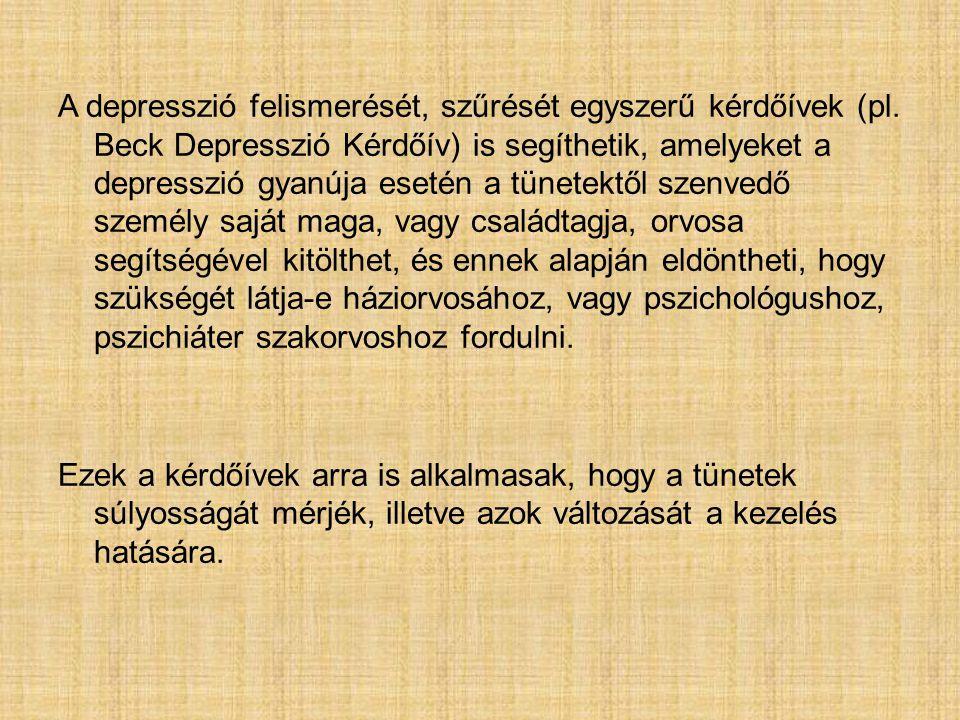A depresszió felismerését, szűrését egyszerű kérdőívek (pl
