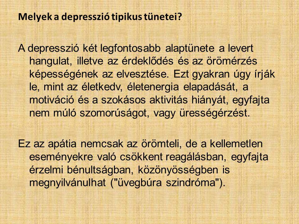 Melyek a depresszió tipikus tünetei