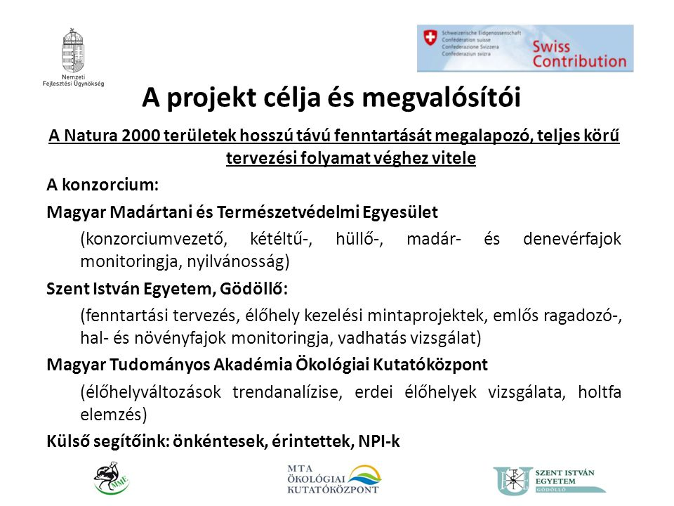 A projekt célja és megvalósítói