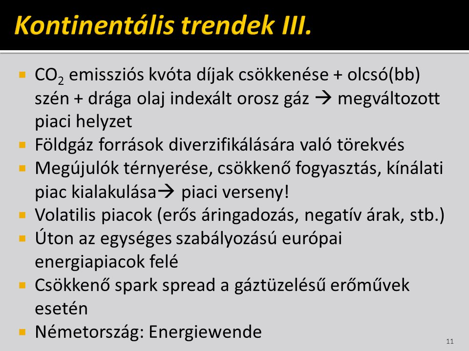 Kontinentális trendek III.