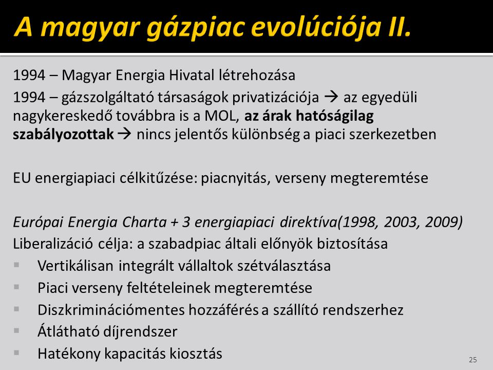 A magyar gázpiac evolúciója II.