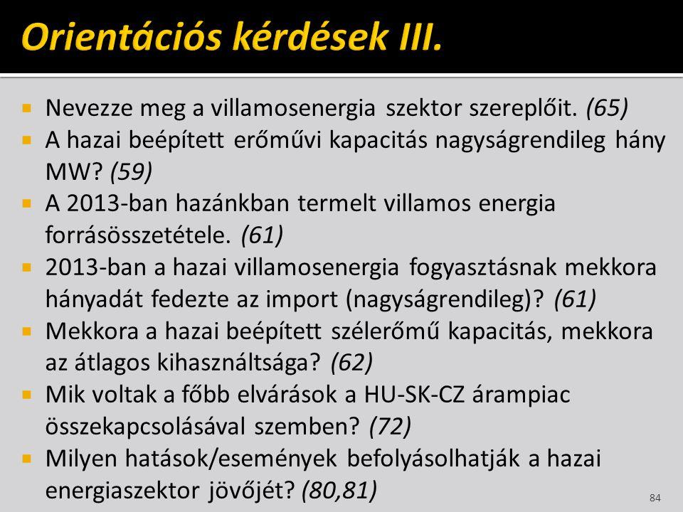 Orientációs kérdések III.