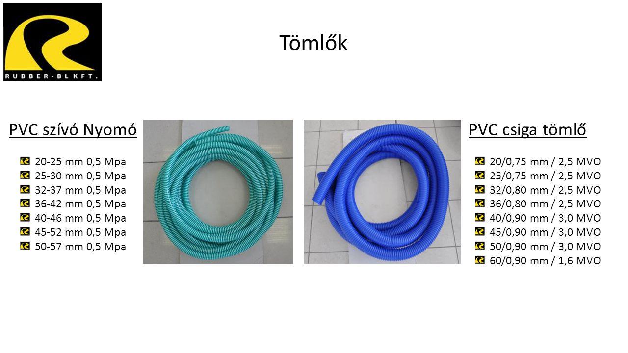 Tömlők PVC szívó Nyomó 20-25 mm 0,5 Mpa 25-30 mm 0,5 Mpa